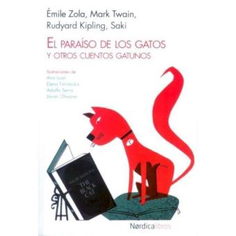 El paraiso de los gatos y otros cuentos gatunos