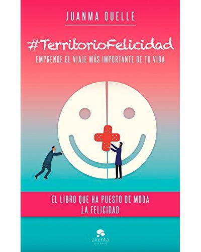 #TerritorioFelicidad