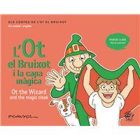 L'Ot el Bruixot i la capa màgica - Ot the wizard and the magic cloak