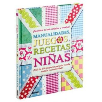 Manualidades, juegos y recetas para niñas