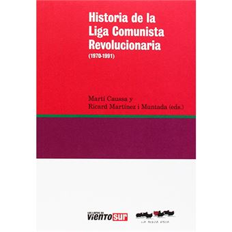 Historia de la liga comunista revolucionaria - 1970-1991