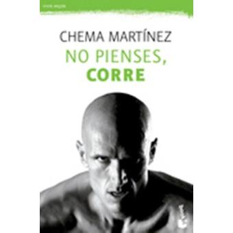 No pienses, corre