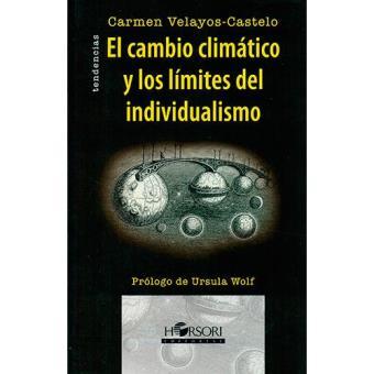 El cambio climático y los límites del individualismo