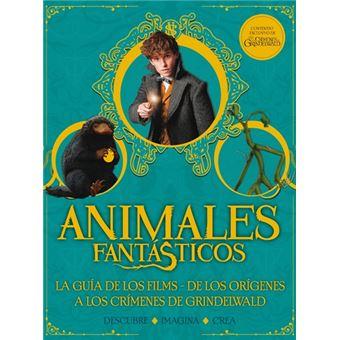 Animales Fantásticos - Los Crímenes de Grindelwald - Guía