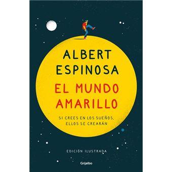 El mundo amarillo - Ed ilustrada conmemorativa