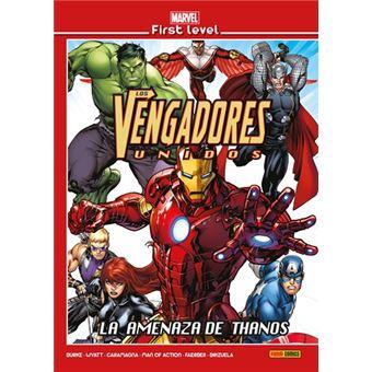 Marvel First Level 16. Los Vengadores: La amenaza de Thanos