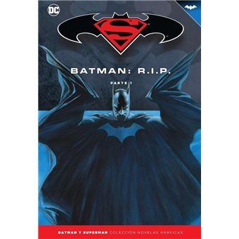 Batman y Superman - Colección Novelas Gráficas núm. 37: Batman R.I.P. (Parte 1