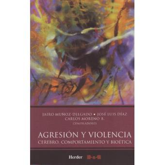 Agresión y violencia