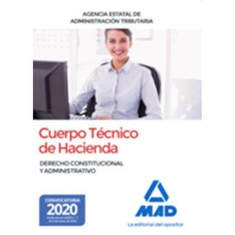 Cuerpo Técnico de Hacienda - Agencia Estatal de Administración Tributaria - Derecho Constitucional y Administrativo