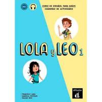 Lola y Leo 1 : Cuaderno de actividades
