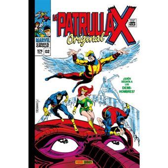 La Patrulla-X Original 2. ¿Quién Osa Desafiar a... los Demi-Hombres?