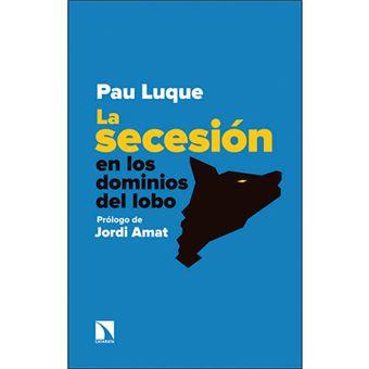 La secesión en los dominios del lobo