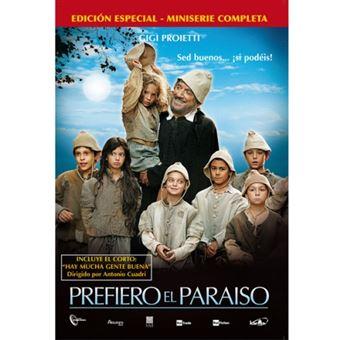 Prefiero el paraíso - Miniserie