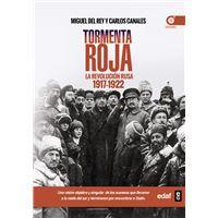 Tormenta roja. La Revolución Rusa (1917-1922)