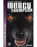 La llamada de la luna 2 - Mercy Thompson