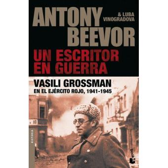 Un escritor en guerra. Vasili Grossman en el Ejército Rojo