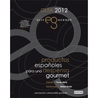 Élite Gourmet 2012 Productos españoles