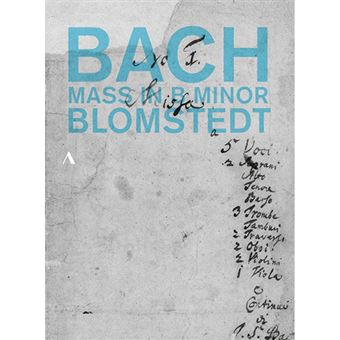 Johann Sebastian Bach - Mass in B Minor - DVD