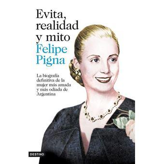Evita, realidad y mito