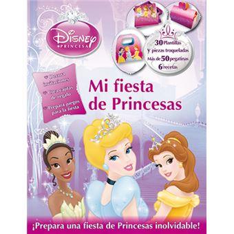 Princesas. Mi fiesta de princesas