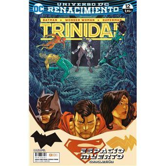 Batman / Superman / Wonder Woman: Trinidad. Renacimiento 12 Grapa