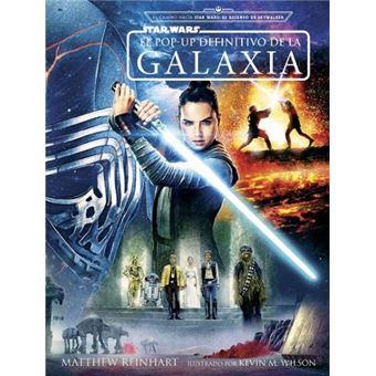 Star Wars - El Pop Up definitivo de la galaxia