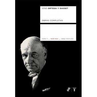 Obras completas. Tomo  X (1949-1955). José Ortega y Gasset