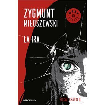 La ira (Un caso del fiscal Szacki 3)