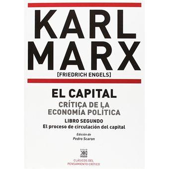 El Capital II - Crítica de la economía política