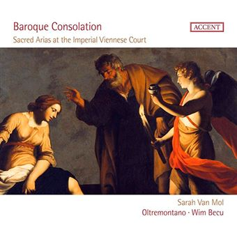 Baroque Consolation - Sacred Arias at the Imperial Viennese Court