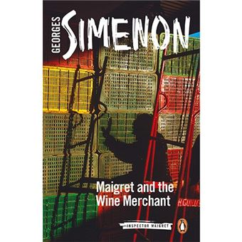 Maigret And The Wine Merchant - Inspector Maigret Vol 71