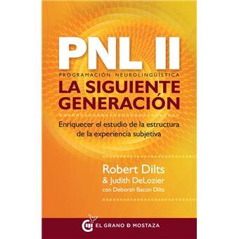 PNL II. La siguiente generación