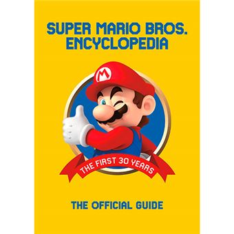 Super Mario Bros - Encyclopedia - The First 30 Years