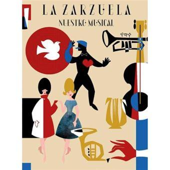 La Zarzuela, nuestro musical - 3 CD