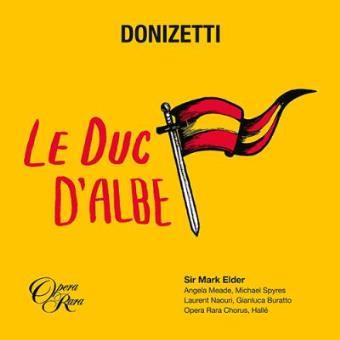 Donizetti. Le Duc Dalbe