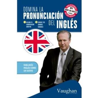 Domina la pronunciación del inglés
