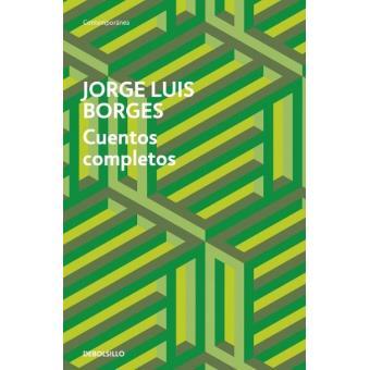 Cuentos completos. Jorge Luis Borges