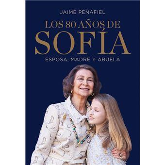 Los 80 años de Sofía