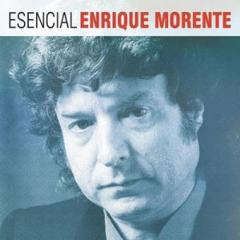 Esencial Enrique Morente