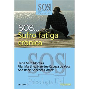 SOS... Sufro fatiga crónica