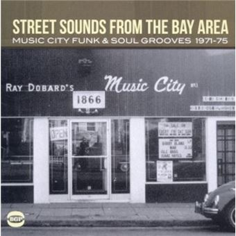 Street Sounds From The Bay Area-Music City Funk And Soul