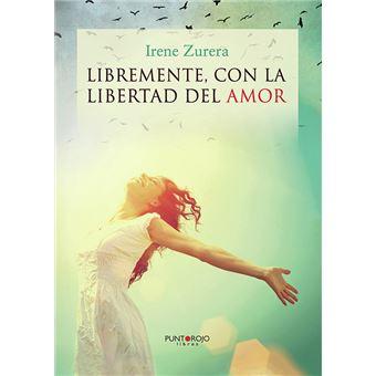 Libremente, con la libertad del amor