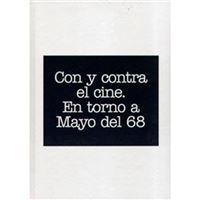 Fundació Antoni Tàpies - Con y contra el cine - En torno a mayo del 68