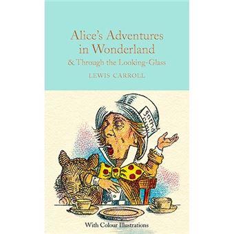 Alice in Wonderland & Through Looking Glass