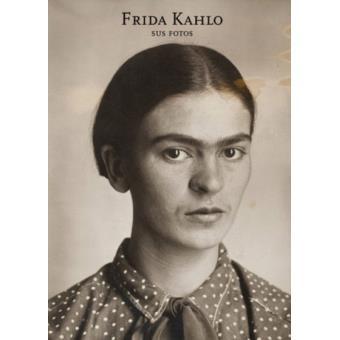 Frida Kahlo: sus fotos