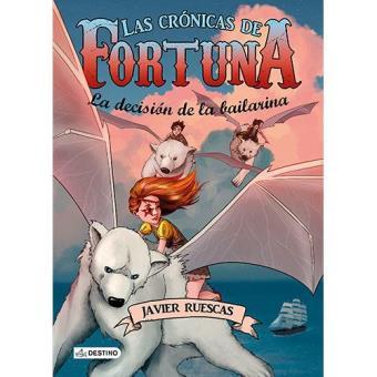 Las Crónicas de Fortuna 3: La decisión de la bailarina