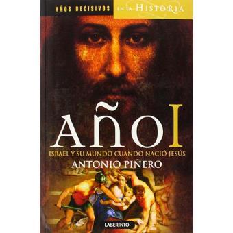 Año I: Israel y su mundo cuando nació Jesús