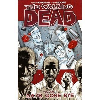 Walking dead 1. Days gone bye
