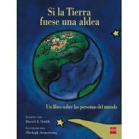 Si la Tierra fuese una aldea: un libro sobre las personas del mundo
