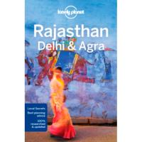 Lonely Planet - Rajasthan, Delhi & Agra